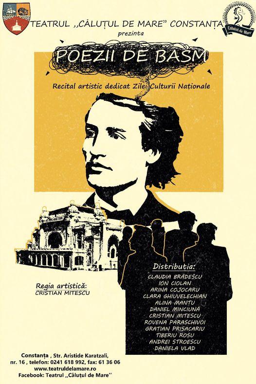 recitalul artistic, cultural-educativ POEZII DE BASM dedicat aniversării a 171 de ani de la nașterea poetului național al României, Mihai Eminescu